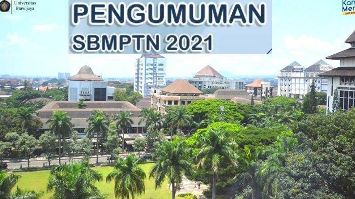Kampus Universitas Brawijaya dan pengumuman SBMPTN 2021