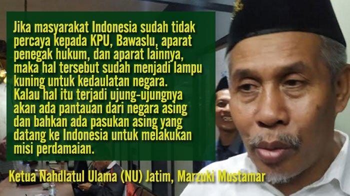 Ketua Nahdlatul Ulama Jatim: Masyarakat Harus Percaya Aparat, Jangan Sampai Asing Masuk Indonesia
