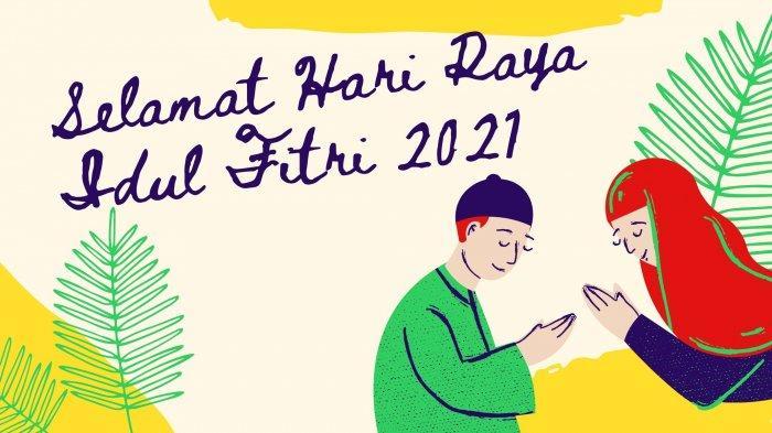 Kumpulan Pantun Lebaran dan Ucapan Selamat Idul Fitri 2021, Cocok Dikirim ke Keluarga via WhatsApp