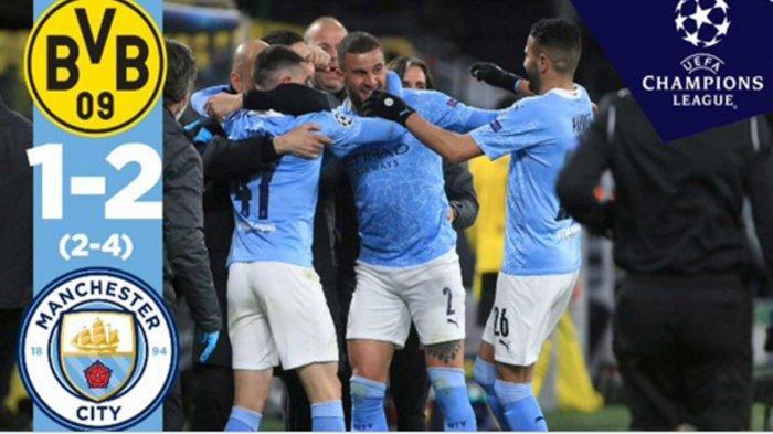 Manchester City Lolos Semifinal Liga Champions Pertama Kali Era Pep Guardiola, Tundukkan Dortmund