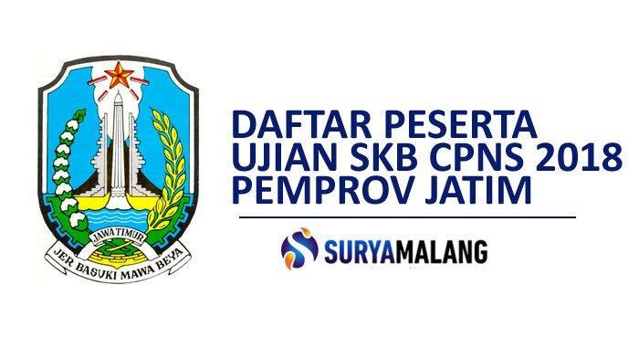 Link Pengumuman Peserta SKB/TKB CPNS Pemprov Jatim (Jawa Timur) 2018 Sudah Keluar, Download di Sini