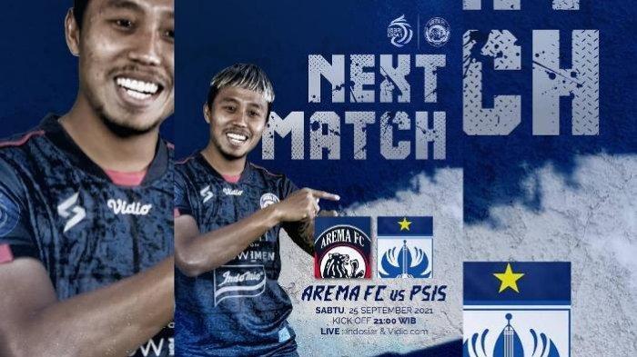 Link Live Streaming Arema FC Vs PSIS Semarang Vidio.com dan Siaran Langsung Indosiar BRI Liga 1 2021