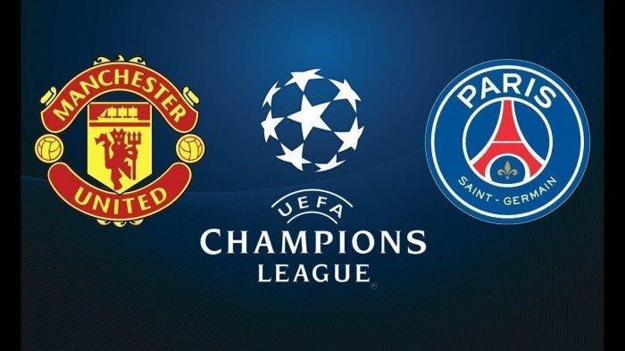 Link Live Streaming Manchester United Vs PSG Liga Champion Dini Hari Mulai Pukul 03.00 WIB
