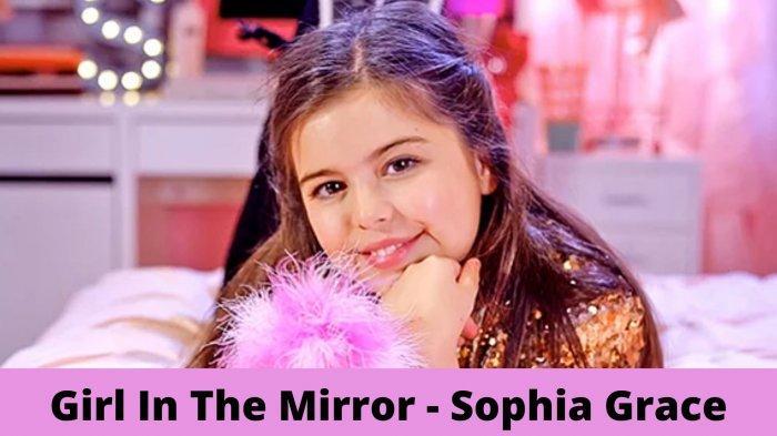 Lirik Lagu I Wake Up Every Day Like Hello Beautiful, Sophia Grace - Girl In The Mirror