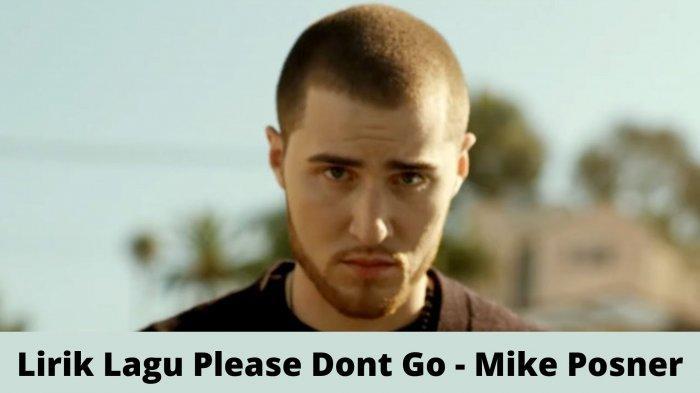 Lirik Lagu If I Wake Up Tomorrow Will You Still Be Here Viral TikTok, Mike Posner - Please Don't Go