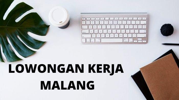 Lowongan Kerja Malang Kamis 14 Oktober 2021 Lulusan SMP SMA D3 S1: Posisi Sopir, Sales, Accounting