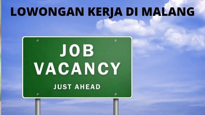 Lowongan Kerja Malang Selasa 12 Oktober 2021: Ada Posisi Sopir Pribadi, Supervisor, Housekeeping