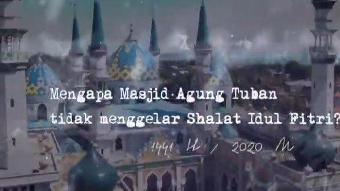 Masjid Agung Tuban Tiadakan Salat Idul Fitri 1441 H, Penjelasannya Dipaparkan