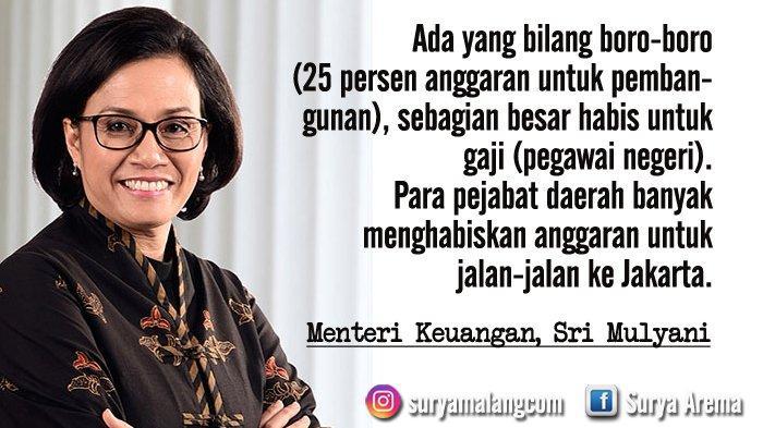 Sri Mulyani: Anggaran Daerah Habis Buat Gaji Pegawai, Pejabat Daerah Suka Jalan-jalan ke Jakarta