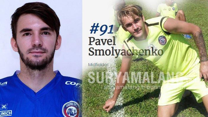 Rekam Jejak Pavel Smolyachenko di Arema FC, Dilepas dengan Hanya Sekali Bermain di Liga 1 2019