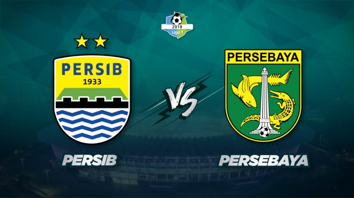 Link Live Streaming Persib Bandung vs Persebaya Surabaya, Sabtu 20 Oktober 2018 18.30 WIB