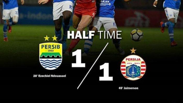 Hasil Sementara Persib vs Persija babak pertama 1-1