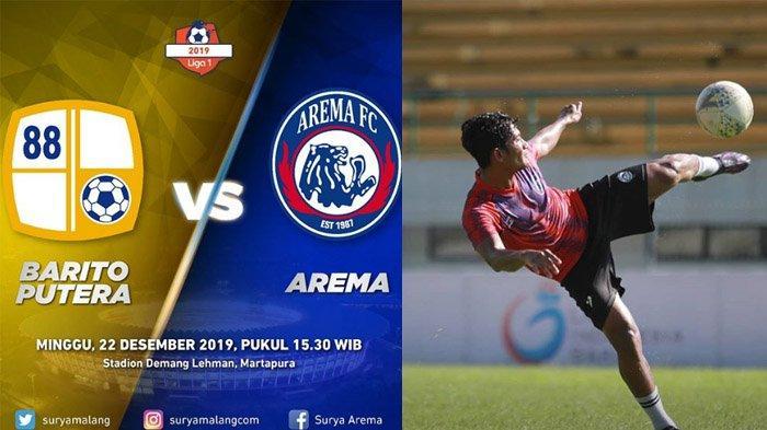 Prediksi Skor Barito Putera vs Arema FC Hari Ini Kick Of 15.30 WIB, Cek Klasemen Terkahir Kedua Tim