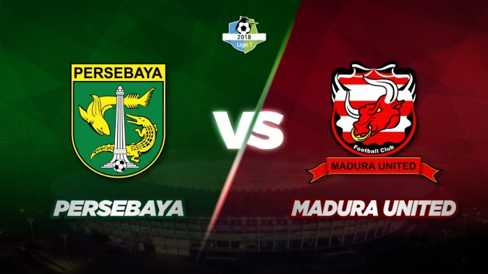 Link Live Streaming Persebaya vs Madura United, Kamis 25 Oktober Kick Off 18.30 WIB