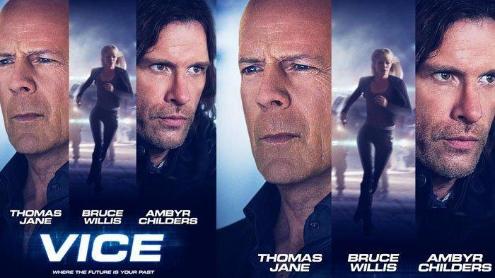Sinopsis Film Vice Tayang Malam Ini di Trans TV Kamis 18 September, Dibintangi Bruce Willis