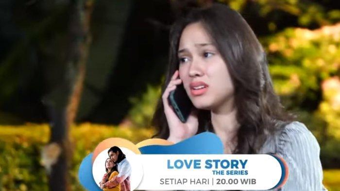Sinopsis Love Story The Series Hari Ini Kamis 21 Januari 2021: Maudy Galau, Ken Tiba-tiba Menghidar