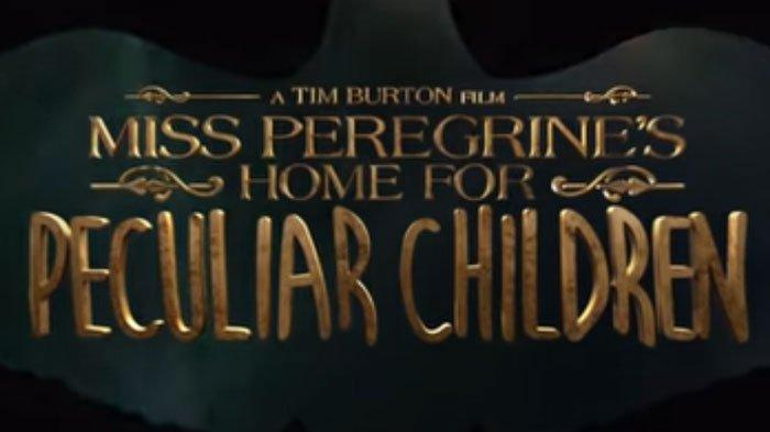 Sinopsis Film Miss Peregrine's Home for Peculiar Children BIG MOVIES GTV & Live Streaming, Hari Ini