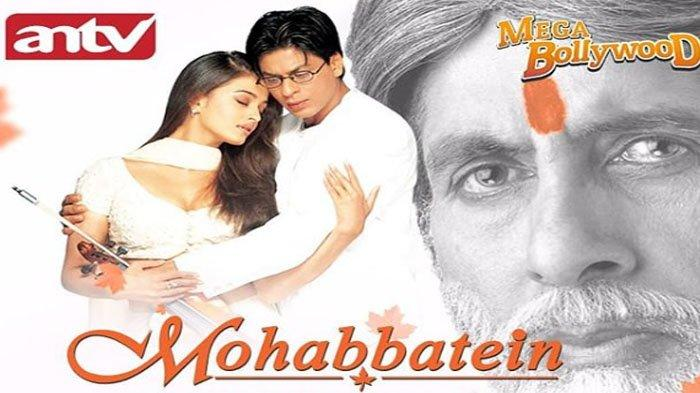 Sinopsis Film Mohabbatein di ANTV hari ini 1 Juni 2020: Drama Shah Rukh Khan dan Aishwarya Rai