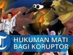 ilustrasi-hukuman-mati-edhy-prabowo-dan-juliari-batubara-koruptor-korupsi.jpg