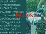 info-hoaks-kasdim-0817gresik-mayor-inf-sugeng-riyadi-meninggal-usai-disuntik-vaksin-covid-19.jpg