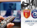 jadwal-acara-sctv-trans-tv-gtv-rcti-indosiar-tvone-jumat-1-november-2019-badak-lampung-fc-vs-arema.jpg