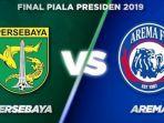 link-live-streaming-indosiar-persebaya-vs-arema-fc-final-piala-presiden-2019.jpg
