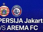 link-live-streaming-persija-jakarta-vs-arema-fc-dan-siaran-langsung-indosiar-bri-liga-1-2021.jpg
