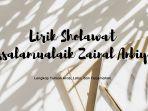 lirik-sholawat-assalamualaik-zainal-anbiya.jpg