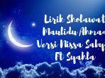 lirik-sholawat-maulidu-ahmad-versi-nissa-sabyan-ft-syahla.jpg