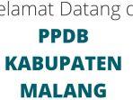 ppdb-kabupaten-malang_20180510_193300.jpg
