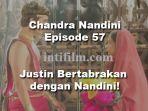 sinopsis-chandra-nandini-antv-episode-57-rabu-28-februari-2018-justin-bertemu-nandini_20180228_180532.jpg