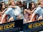 sinopsis-film-no-escape.jpg