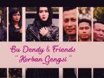video-bu-dendy-friends-korban-gengsi_20180409_121031.jpg