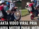 video-viral-yang-memperlihatkan-dua-pria-berboncengan-motor-sambil-mengangkut-motor.jpg