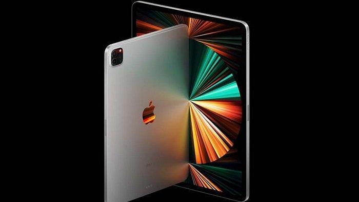 Daftar Harga iPad dan Aksesoris Apple Oktober 2021, iPadPro Gen 5 Dibanderol Rp 40 Jutaan