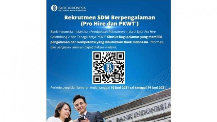 Bank Indonesia Buka Rekrutmen Pro Hire Gelombang 2 dan PKWT, Ini Daftar 60 Posisi dan Cara Mendaftar