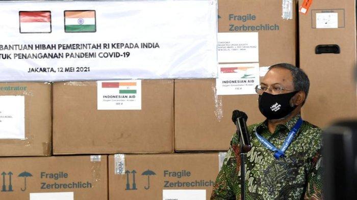 Indonesia Beri Bantuan Penanganan Covid-19 untuk India, Dubes India Apresiasi: Sangat Tepat Waktu