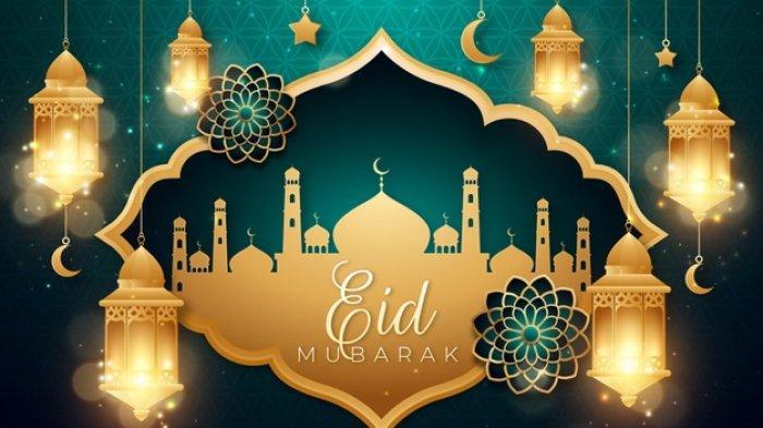 Eid Mubarak! 15 Kutipan dan Ucapan Selamat Idul Fitri 2021 dalam Bahasa Inggris dan Terjemahannya