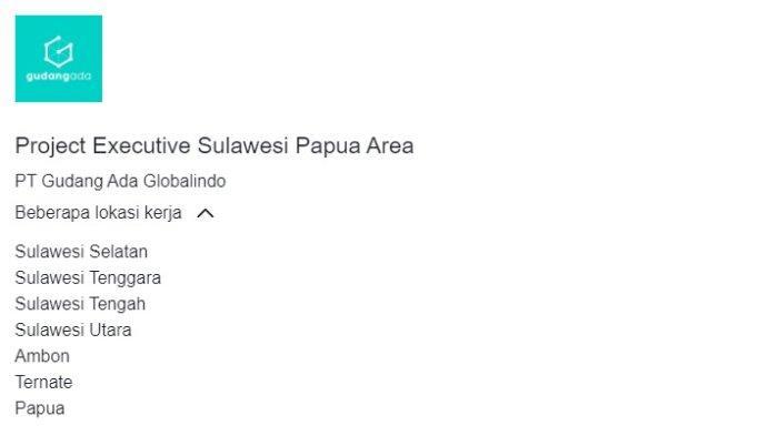 PT Gudang Aja Globalindo buka lowongan pekerjaan Project Executive area Sulawesi dan Papua.