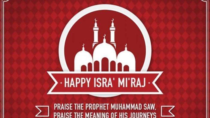 Pengen Ucapin Selamat Memperingati Isra Miraj Kirim via WhatsApp, Facebook, Instagram? Cek Di Sini