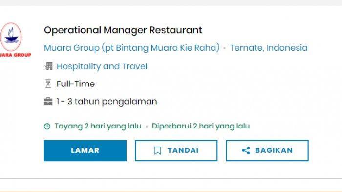 Lowongan kerja PT Bintang Muara Kie Raha (Muara Group) posisi Operational Manager Restaurant.