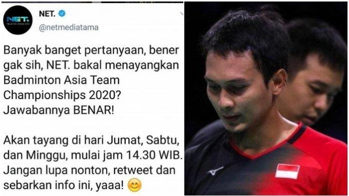 Kabar Gembira, NET TV Bakal Tayangkan Badminton Asia Team Championship 2020 Mulai Besok