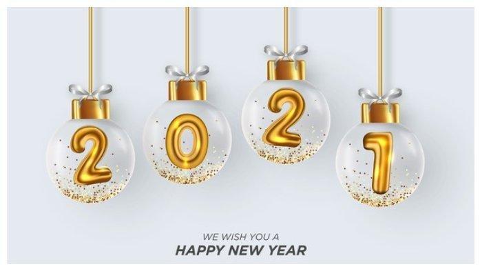 Kumpulan 60 Ucapan Selamat Tahun Baru 2021, Bahasa Indonesia dan Inggris, Cocok Dibagikan di Medsos