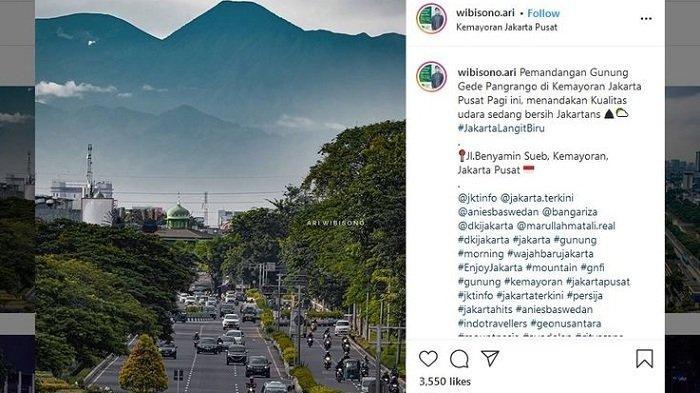 Foto Gunung Gede Pangrango Tampak Besar dari Kemayoran Jakarta, Ari Wibisono Bantah Tempelan