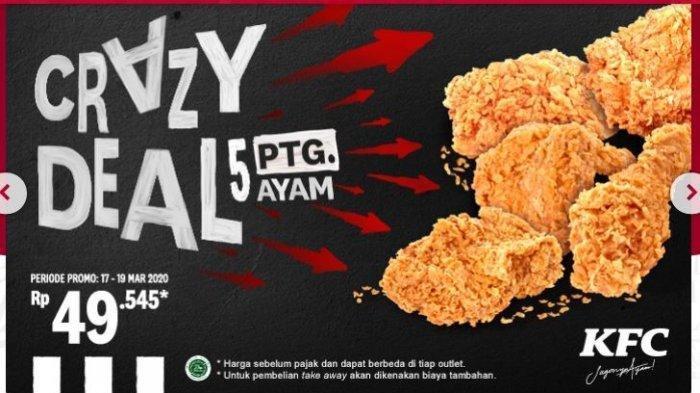Mulai Hari Ini, Promo KFC Crazy Deal 5 Ayam Hanya Rp 49.545, Pesan Lewat Delivery atau Aplikasi Ojol