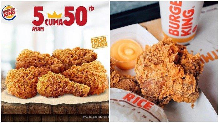 Promo Burger King - Beli 5 Ayam Krispi Cuma Rp 50 Ribu, Berlaku Mulai Hari Ini