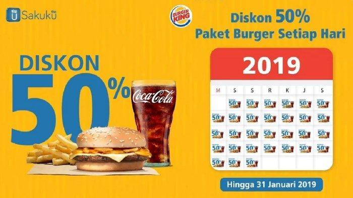 Promo Burger King - Bayar Pakai Sakuku Diskon 50% Sampai Akhir Januari, Lihat Ketentuannya