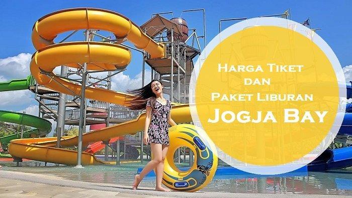 Promo JogjaBay Waterpark - Beli Paket Tiket Terusan Dapat Diskon hingga Rp 70 Ribu Selama April 2019