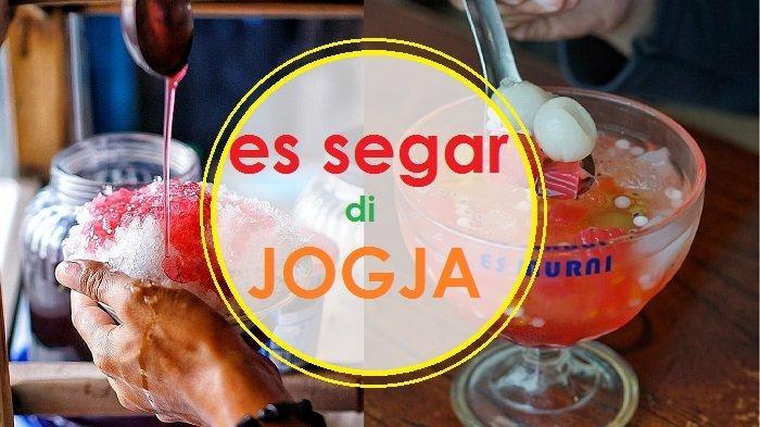 5 Rekomendasi Es Segar di Jogja, dari Es Mandarin hingga Es Tape Manis Asam, Wajib Banget Dicoba!