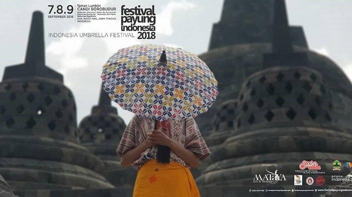 Festival Payung Indonesia 2018 Siap Gelar 80 Pertunjukan Seniman Lokal dan Internasional di Magelang
